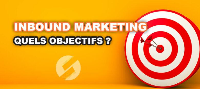 Inbound Marketing - quels objectifs