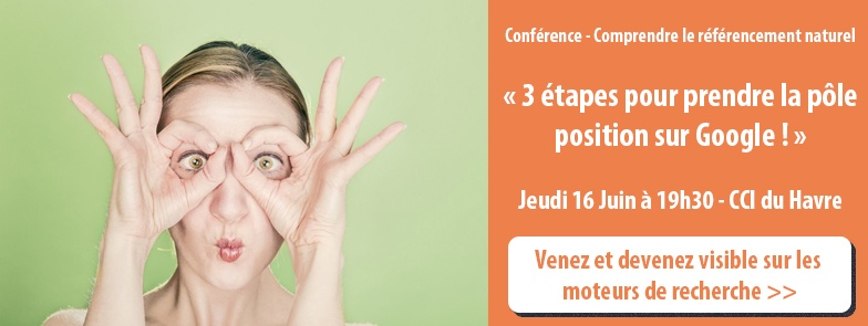 Conference - tout comprendre du referencement naturel le havre