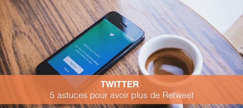 Comment avoir plus de rewteet sur twitter