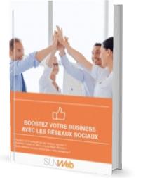 boostez votre business avec les reseaux sociaux - livre blanc