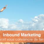 30 chiffres clés qui vont vous convaincre de passer à l'Inbound Marketing