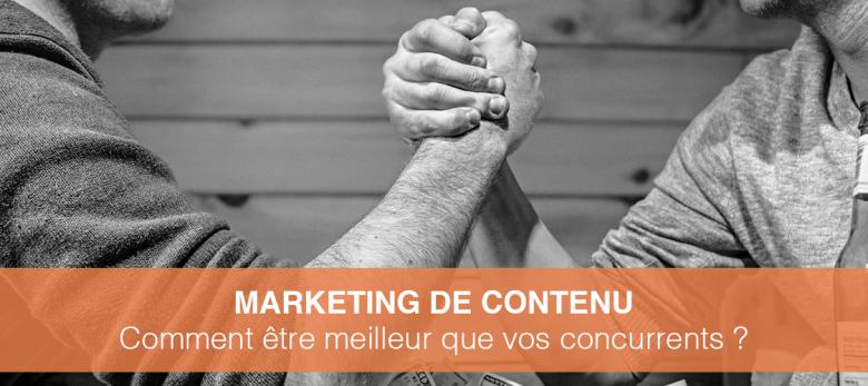content marketing : comment faire mieux que la concurrence