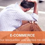 E-Commerce: 5 raisons pour lesquelles vos ventes ne décollent pas!