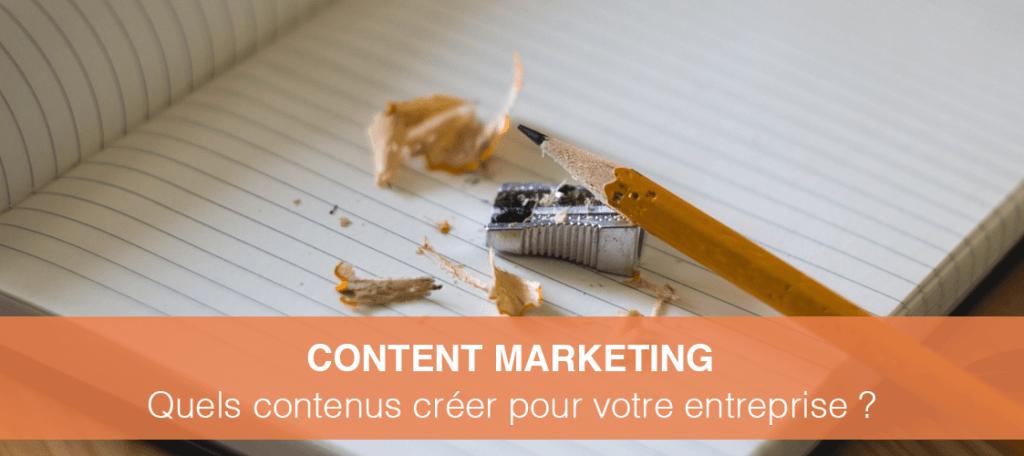content marketing quels contenus cr er pour votre