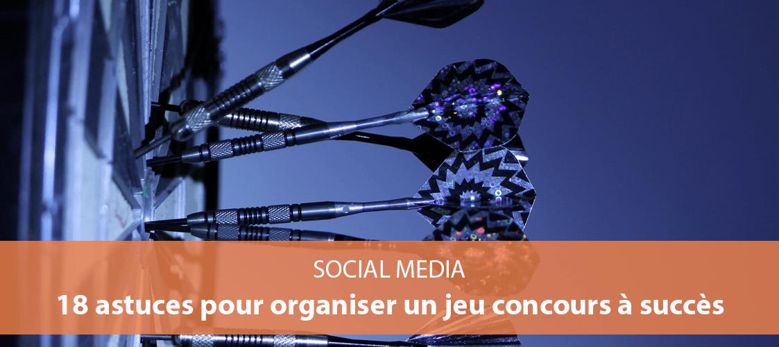 18 Astuces Pour Organiser Un Jeu Concours A Succes Sur Les Reseaux Sociaux Sln Web