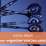 18 astuces pour organiser un jeu concours à succès sur les réseaux sociaux