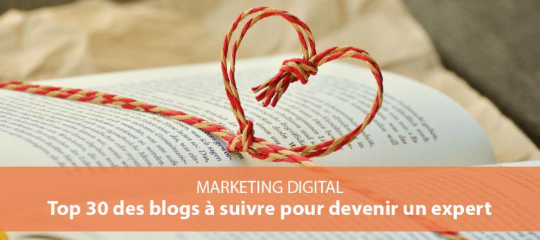 Top 30 des blogs marketing digital