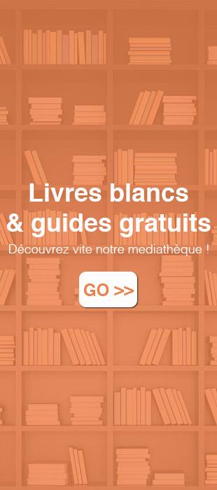 découvrez notre centre de ressources gratuites - livres blancs et guides pratiques