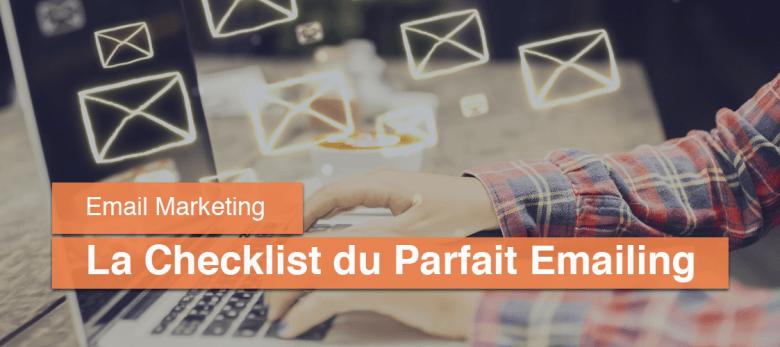 Comment faire un emailing - la checklist pour créer un emailing