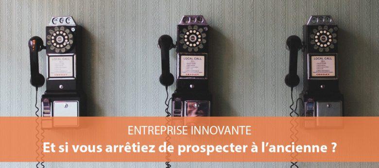 prospection commerciale pour entreprise innovante