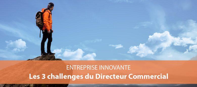 3 challenges pour trouver des clients - directeur commercial