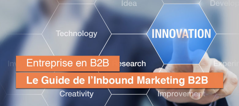 comment faire de l'Inbound Marketing B2B