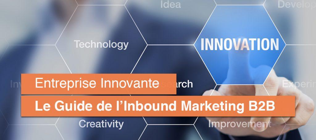 Guide de l'Inbound Marketing B2B pour Entreprise Innovante | SLN Web