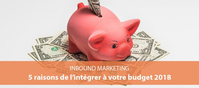 pourquoi passer à l'inbound marketing en 2018