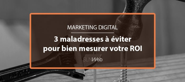 comment bien mesurer ROI marketing digital
