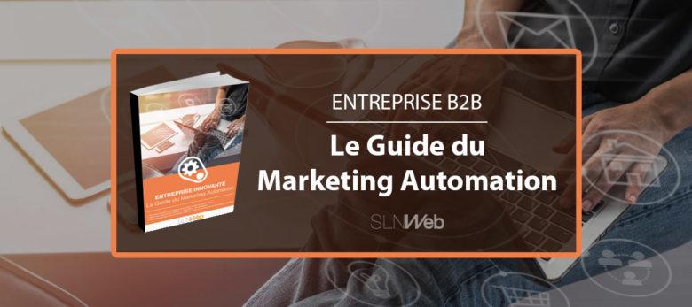 comment réussir sa stratégie marketing automation en B2B