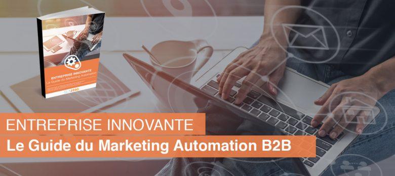 le guide du Marketing Automation pour entreprise innovante