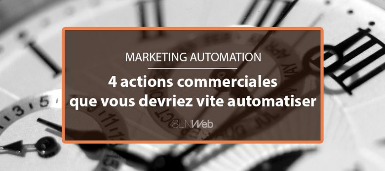 comment automatiser prospection commerciale avec marketing automation