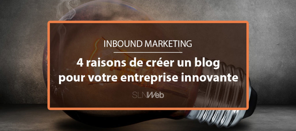 Blog inbound marketing et communication web sln web part 8 for Creer une entreprise de service