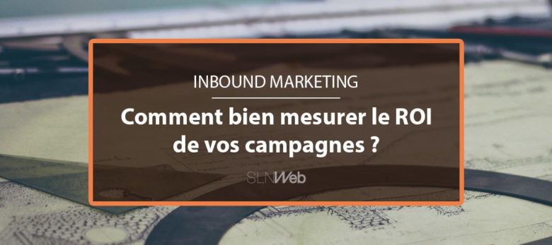 Calculer ROI Inbound Marketing - méthodologie