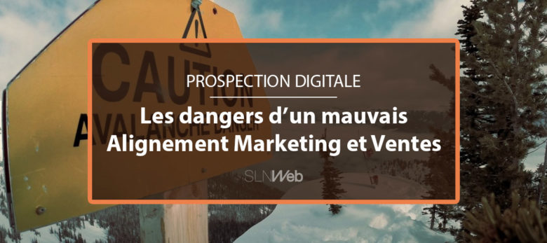 les dangers d'un mauvais alignement marketing et commercial