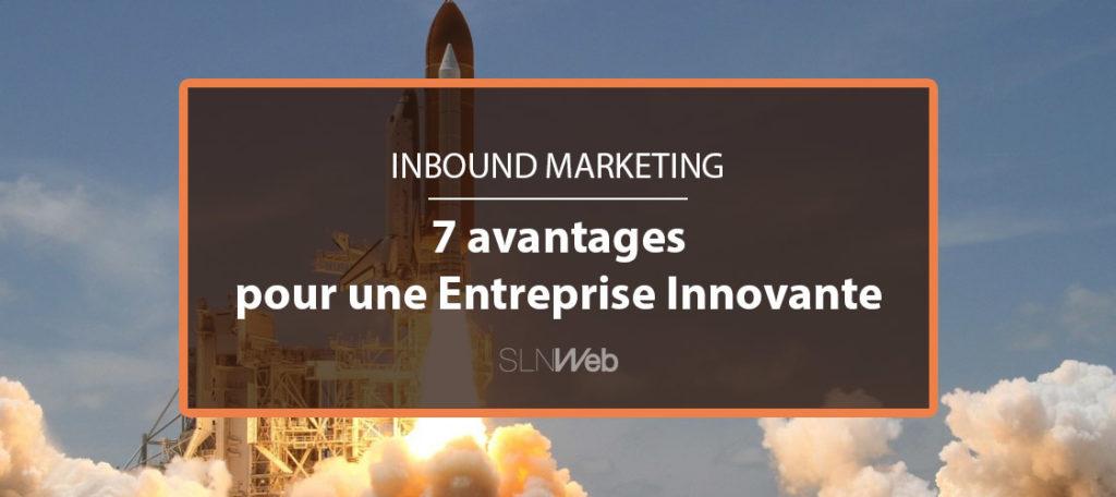 Quels sont les avantages de l 39 inbound marketing pour une for Idee pour ouvrir une entreprise