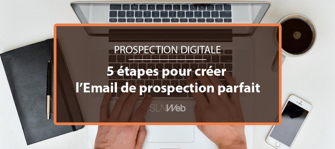 5 étapes pour créer un Email de prospection efficace en ...