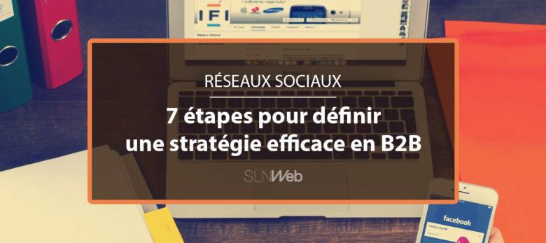strategie pour generer des leads sur les reseaux sociaux en B2B