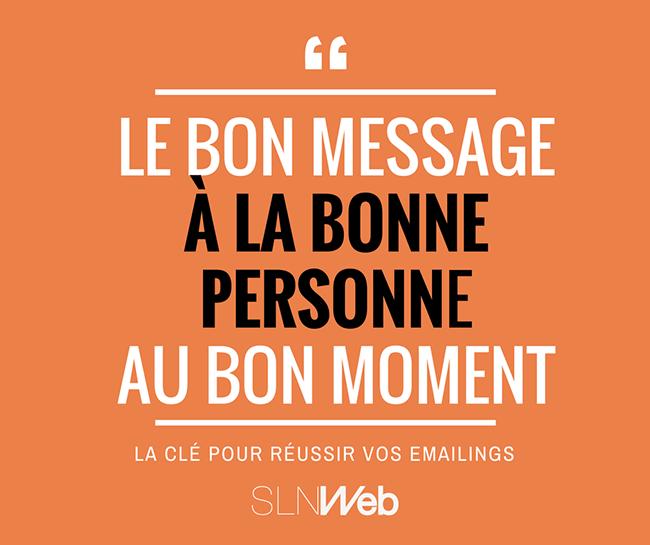 créer un emailing c envoyer le bon message a la bonne personne au bon moment