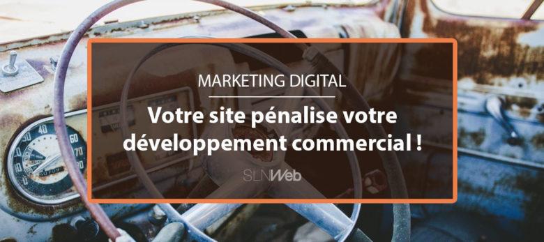 votre site internet penalise votre developpement commercial