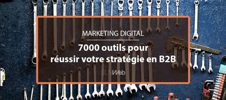 7000 outils pour votre stratégie marketing et commerciale