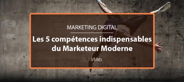 les 5 competences d'un bon marketeur