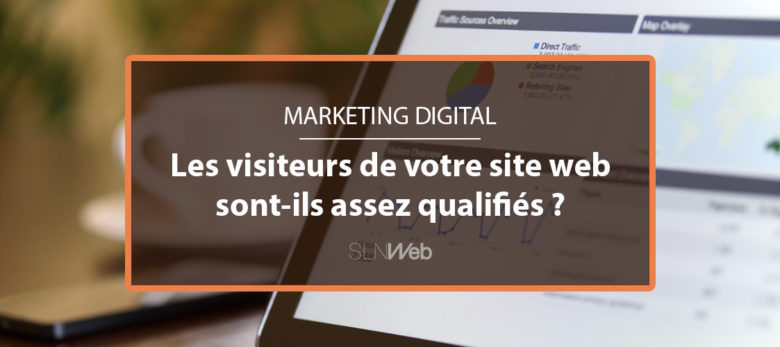 comment attirer plus de visiteurs qualifies en B2B
