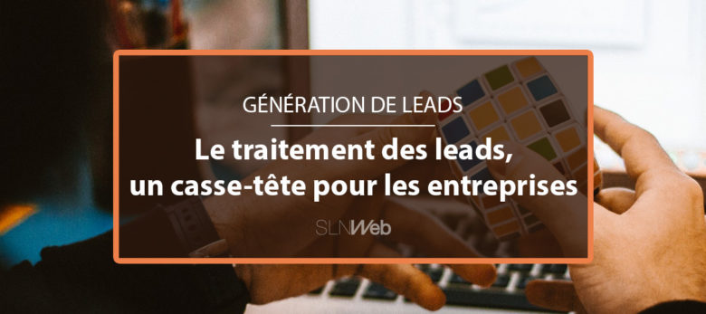 comment bien traiter les leads marketing