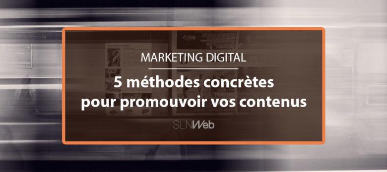 promouvoir vos contenus sur internet en 5 étapes