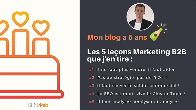 5 ans de blog les 5 leçons marketing que j'en tire