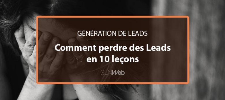 generation de leads - ce qu'il ne faut pas faire pour generer des leads