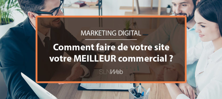 comment transformer votre site en machine a generer des leads