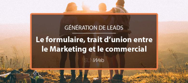 alignement marketing et ventes - formulaires de génération de leads