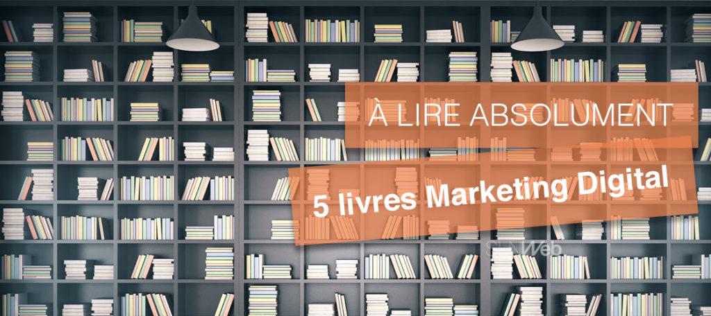 5 Livres Marketing Digital A Lire Absolument En 2020 Sln Web