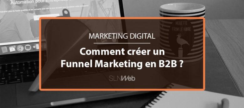 définition funnel marketing et bonnes pratiques en B2B