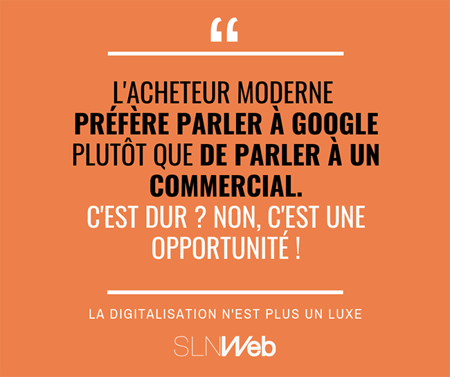 pourquoi faire votre digitalisation marketing et commerciale - slnweb