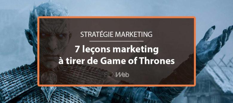 Les leçons marketing de Game of Thrones
