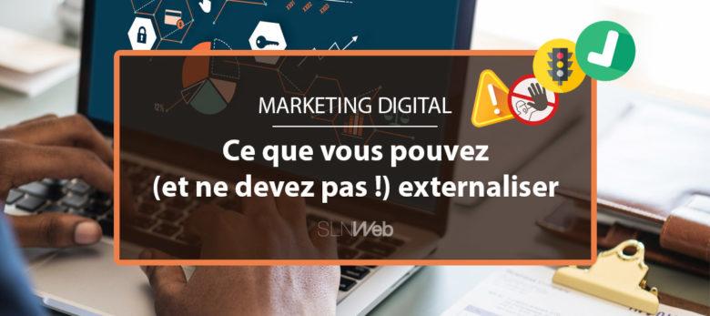 comment externaliser votre marketing digital