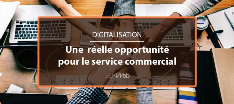 pourquoi entamer la digitalisation de votre service commercial