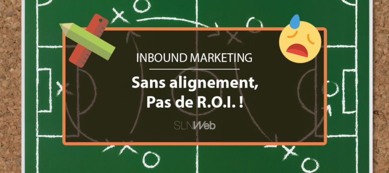 l'importance de l'alignement marketing et commercial dans l'Inbound Marketing