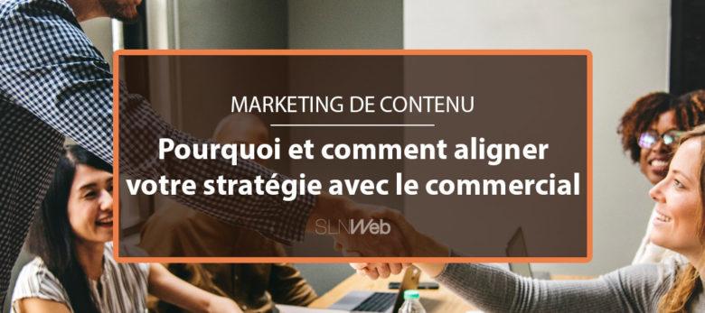 aligner votre stratégie content marketing avec les sales