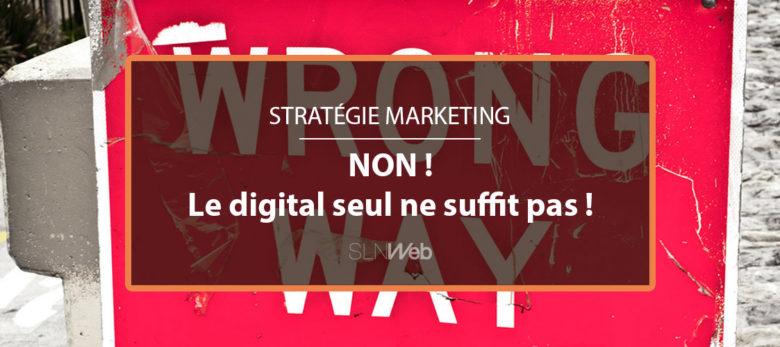 le digital insuffisant dans stratégie marketing