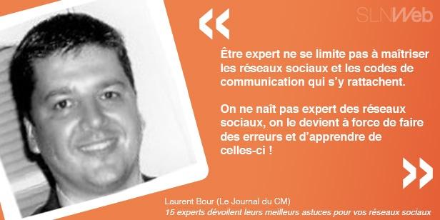 Astuces Laurent communication sur les réseaux sociaux