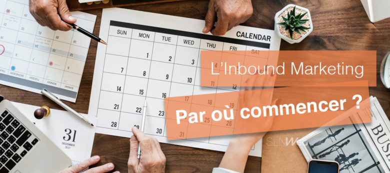 comment commencer l'Inbound Marketing